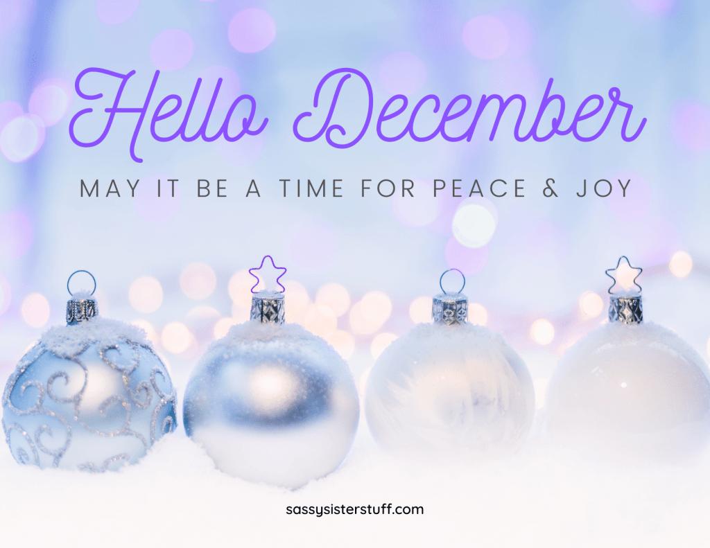 lavender and white christmas ornaments with hello december text
