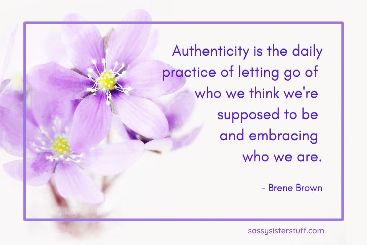 authenticity quote by brene brown to help visualize your highest self on white background with lavender flowers