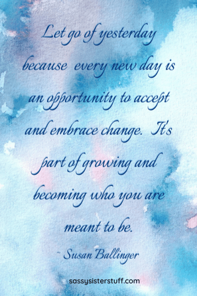 blue and pink cloud background with quote about letting go of yesterday