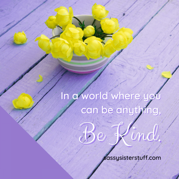 lavender background with yellow flowers and an inspirational kindness quote