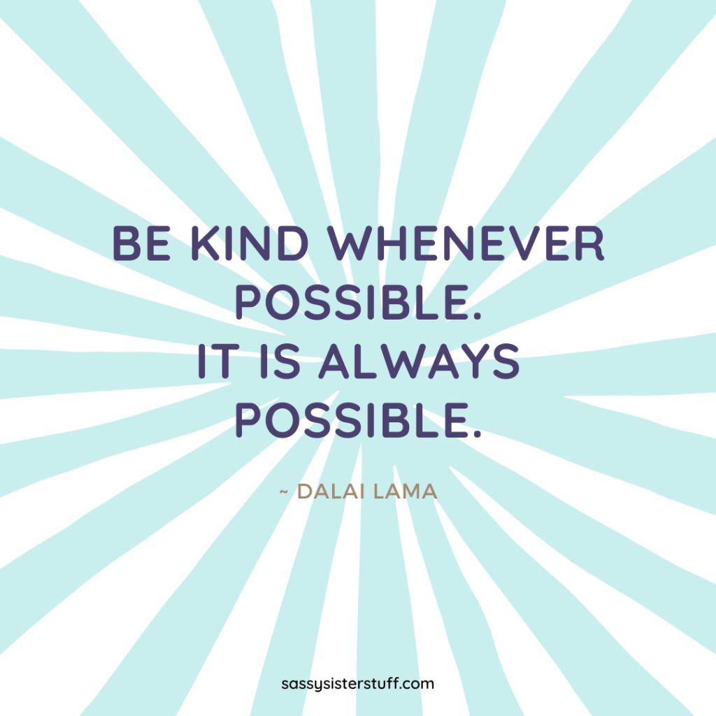 teal and white background with a kindness quote