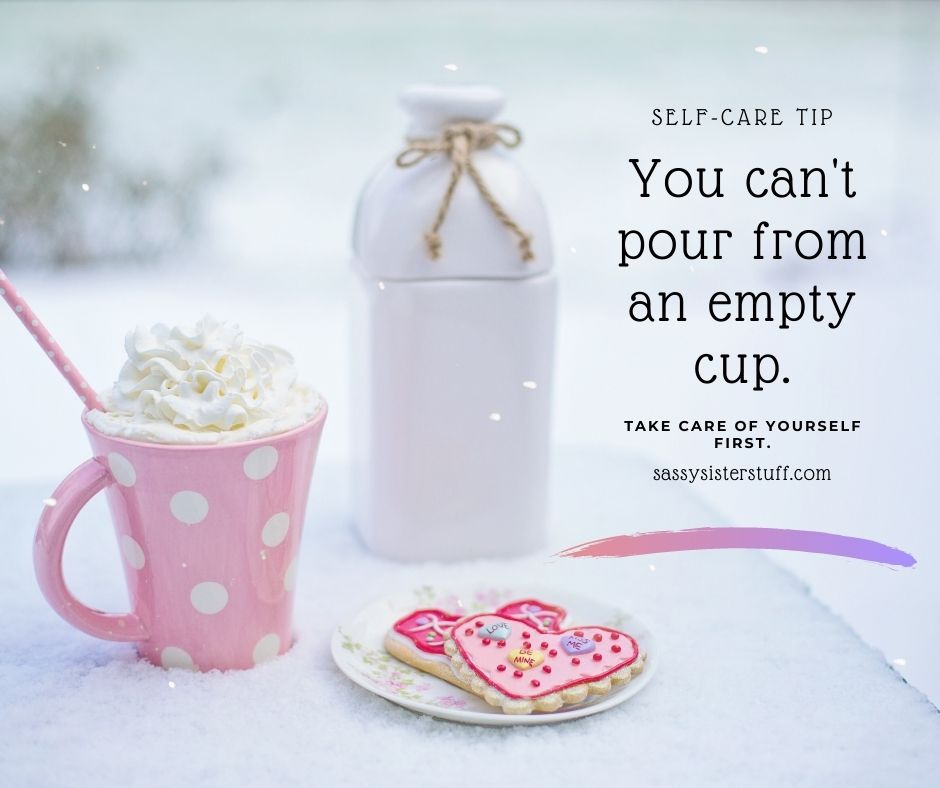 image in shades of pink and white with hot cocoa and heart cookies with a quote about self care