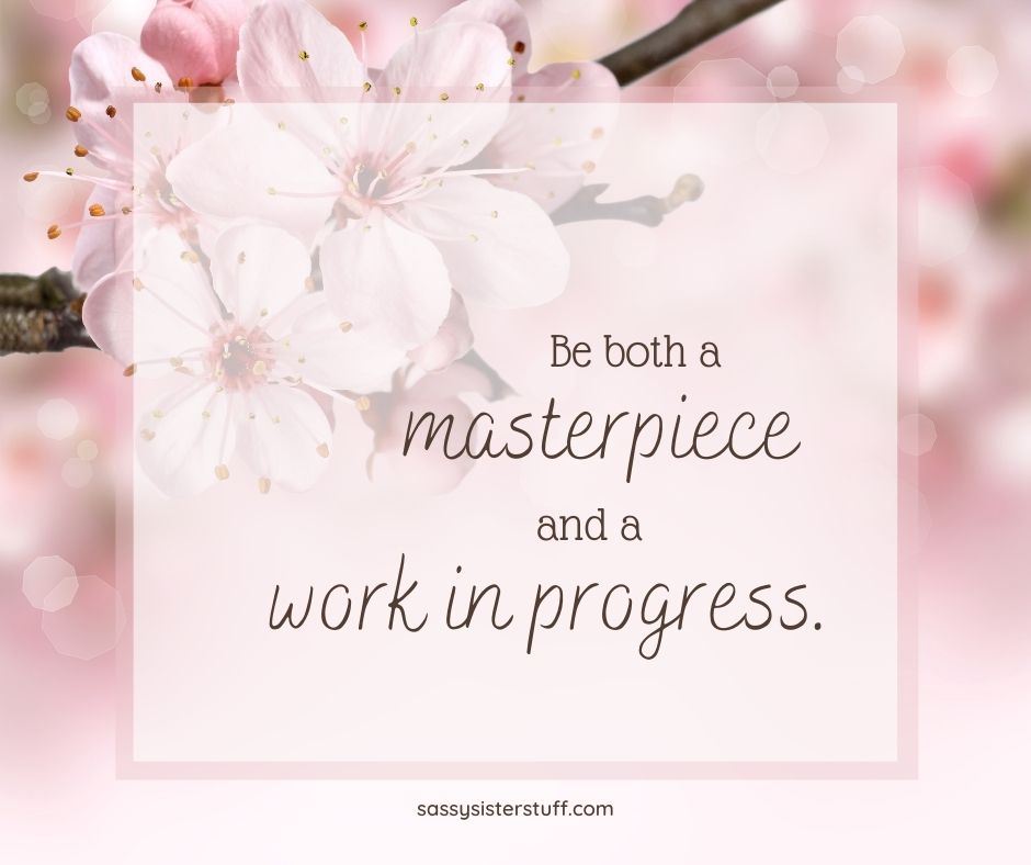 pink flower background with quote about self love and being a work in progress