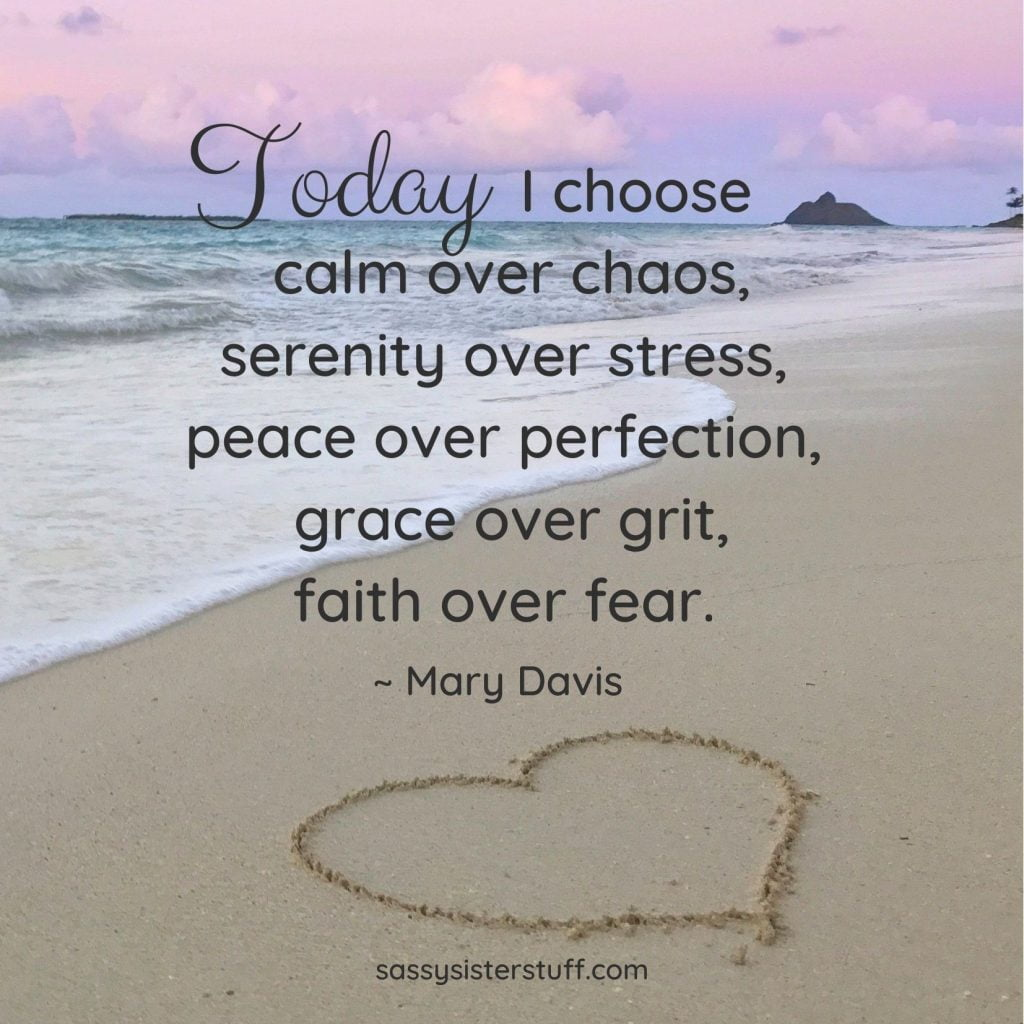Choose Calm Over Chaos quote with image of shoreline and sky and a heart in the sand