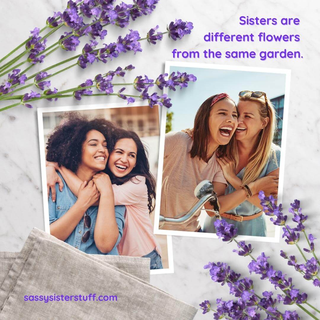 two pictures each with two women laughing and hugging and a sister quote