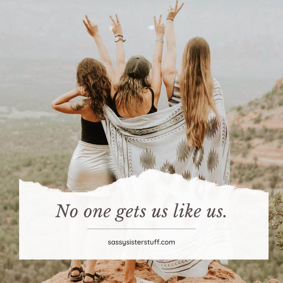 three women stand on a cliff holding two fingers up like peace signs and a sweet sister friend quote