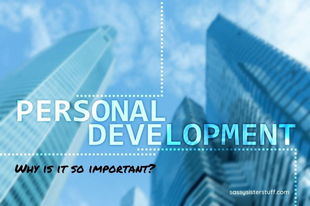 tall buildings and sky in shades of blue with personal development written across the image and why is it so important?
