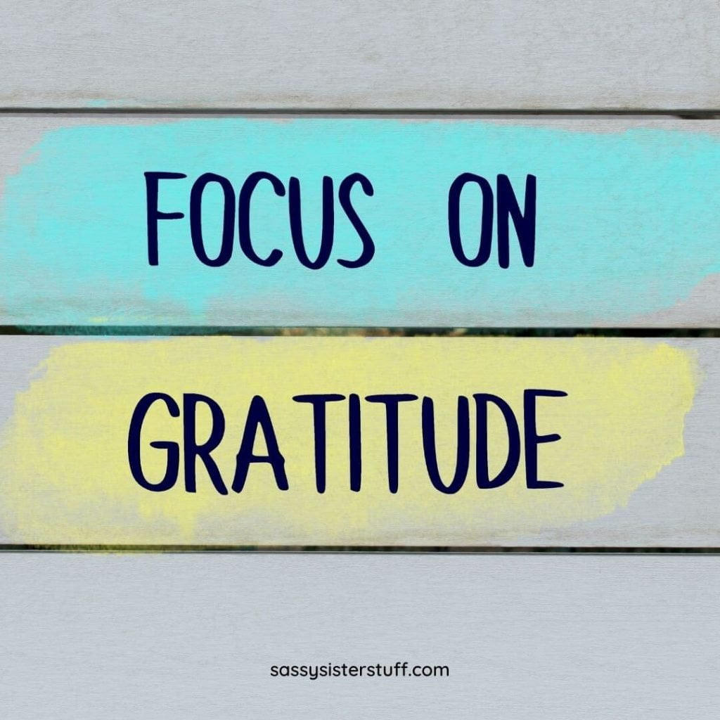 gray yellow and teal focus on gratitude quote