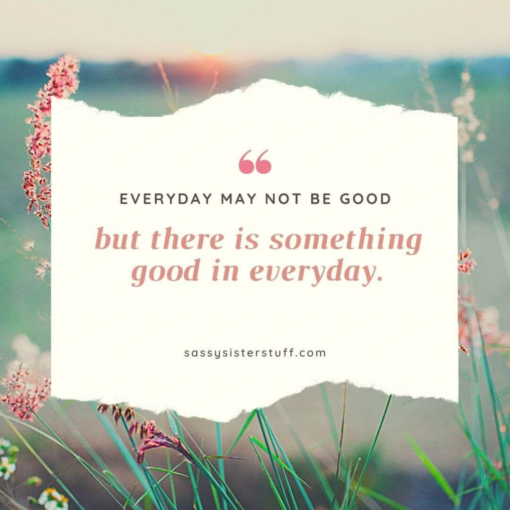 a field of peach flowers with a quote about finding something good in everyday