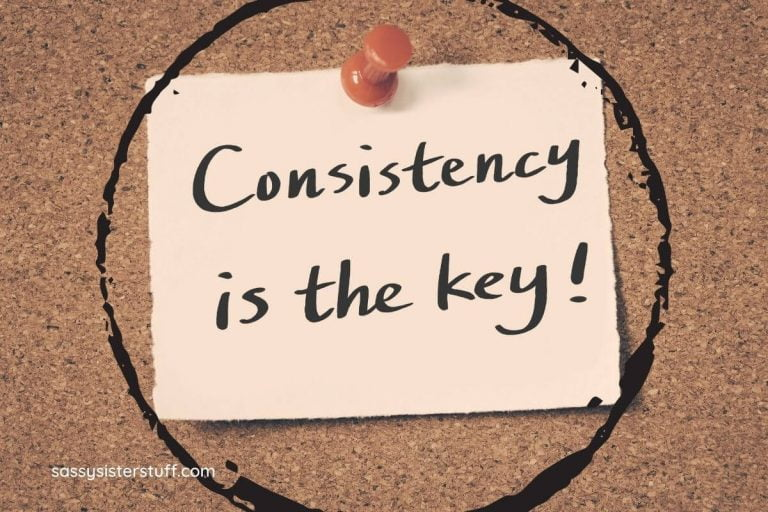 Consistency is the Key to Success in All Things