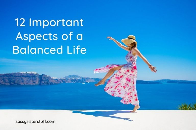 12 Important Aspects of a Balanced Life