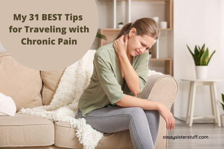 a woman sits on a sofa rubbing her neck and a title that says My 31 best tips for traveling with chronic pain